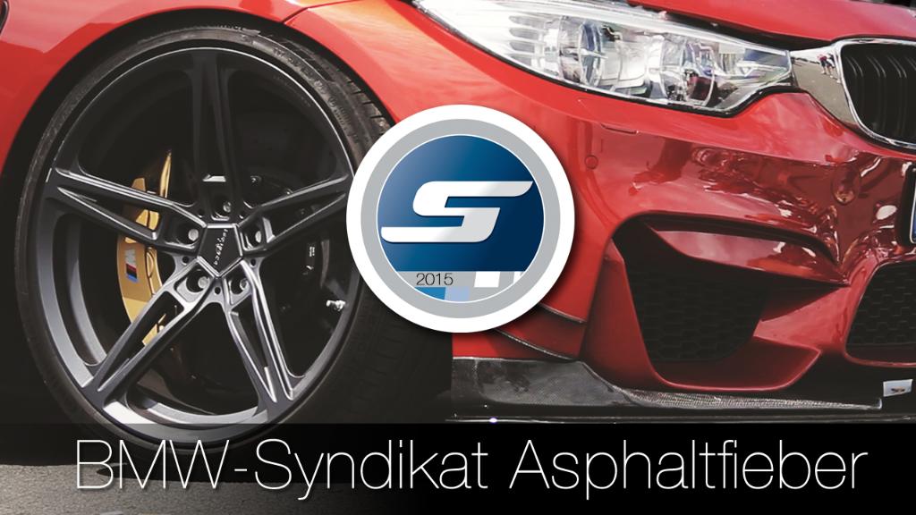 BMW-Syndikat Asphaltfieber 2015